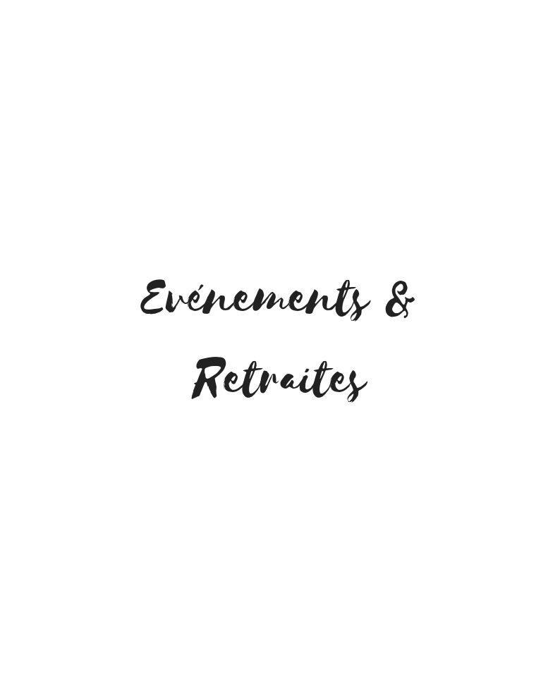 Evénements & Retraites