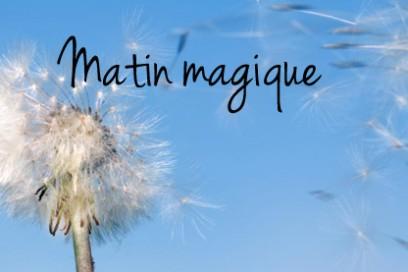 Matins Magiques
